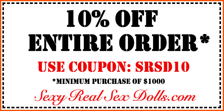 Sexy Real Sex Dolls Coupon - SexyRealSexDolls.com Discount