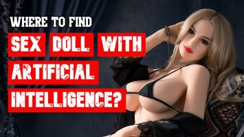 Where to find Sex Dolls with Artificial Intelligence