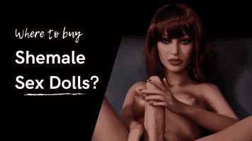Where to buy Shemale Sex Dolls_